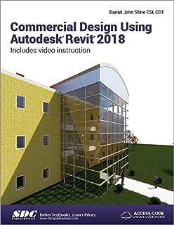 Commercial Design Using Autodesk Revit 2019: Daniel John