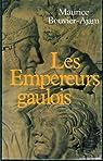 Les empereurs gaulois par Bouvier-Ajam