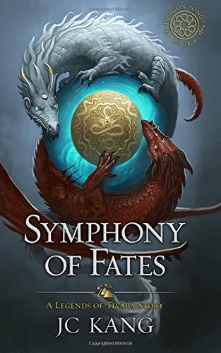 Symphony of Fates: A Legends of Tivara Story: Volume 4 The ...