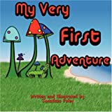 My Very First Adventure, Jonathan Foley, 1424184525