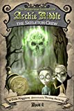 download ebook the skeleton crew (the mysterious journals of archie riddle book 4) pdf epub