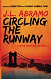 Circling the Runway (Jake Diamond Mystery) (Volume 4)