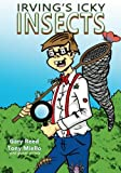 img - for Irving's Icky Insects book / textbook / text book