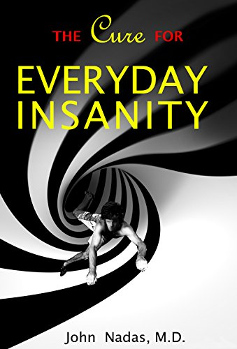Pdf Download The Cure For Everyday Insanity Popular Collection By