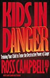 Kids in Danger, Campbell, Ross, 1564764710