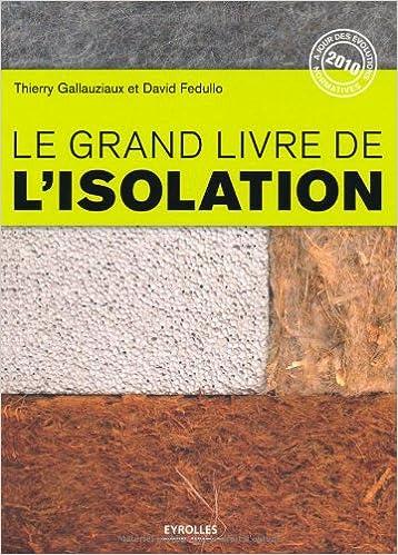 Lire un Le grand livre de l'isolation epub, pdf