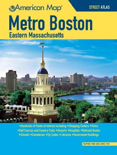 Boston Metro / Eastern MA Street Atlas (American Map) (METRO BOSTON EASTERN MASSCHUSETTS STREET ATLAS)