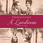 A Laodicean: A Story of Today   Thomas Hardy