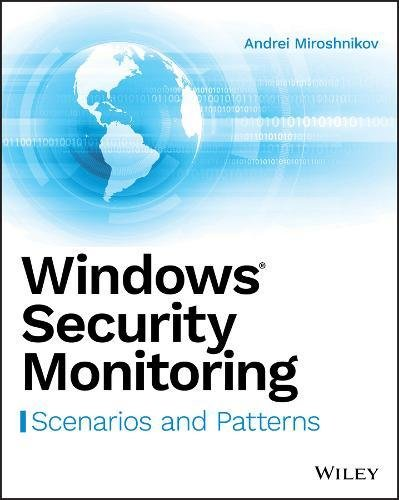 Windows Security Monitoring  Scenarios And Patterns