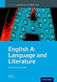 English A: Language and Literature (Oxford IB Skills and Practice)