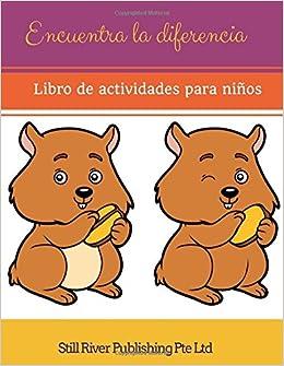 Encuentra la diferencia: Libro de actividades para niños: Amazon.es: Still River Publishing Pte Ltd: Libros
