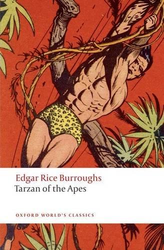 Tarzan of the Apes (Oxford World's Classics) ebook