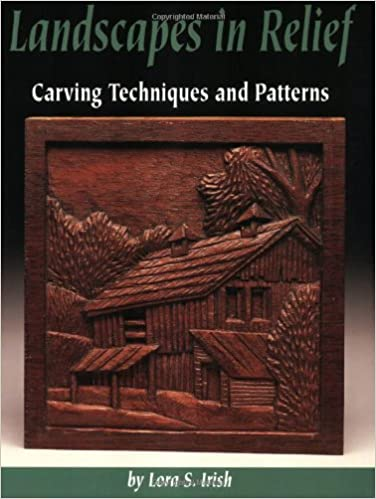 Landscapes in relief carving techniques and patterns lora s