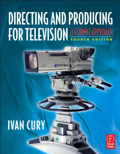 Directing and Producing for Television, Fourth Edition: A...