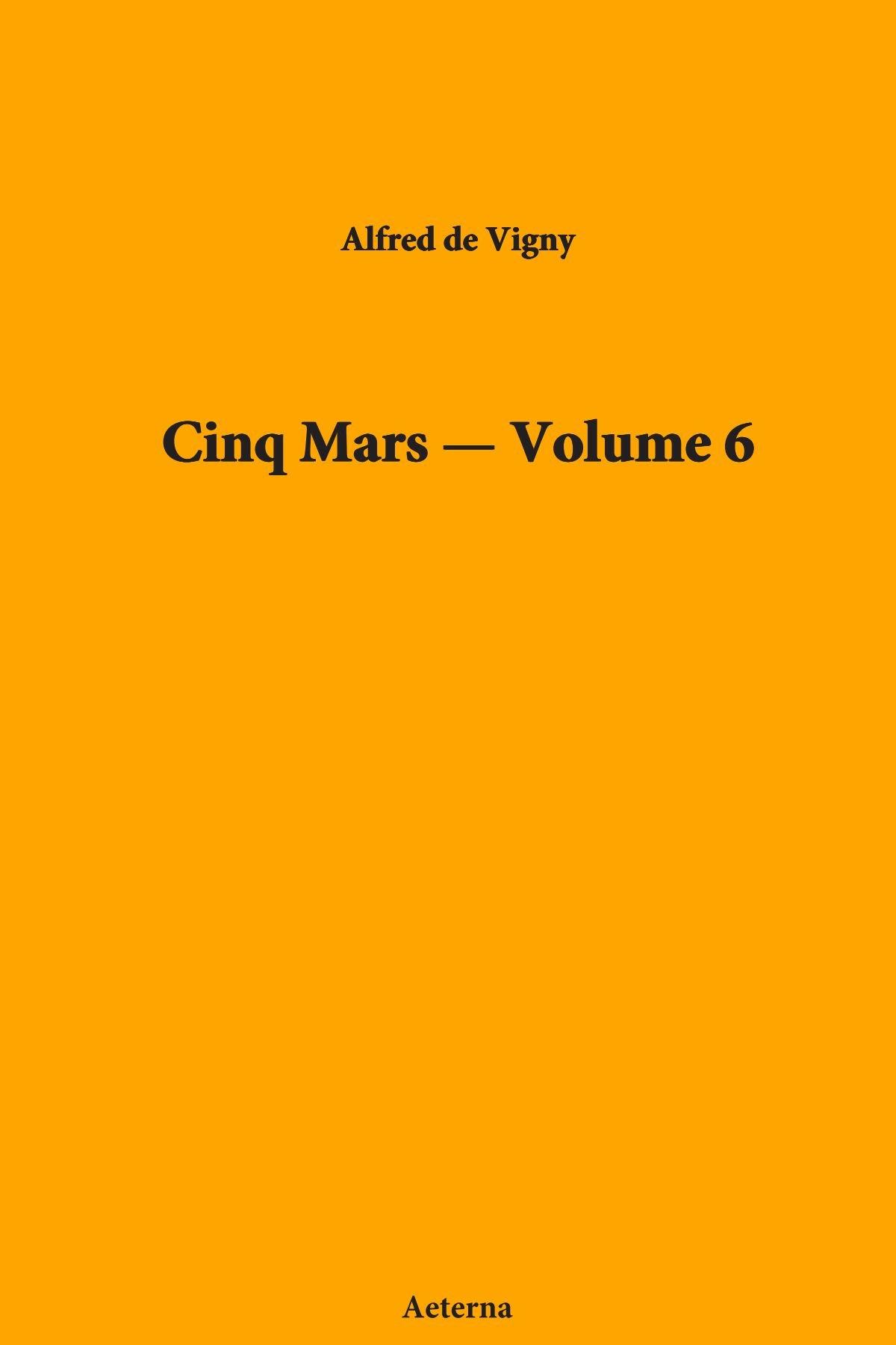 Cinq Mars — Volume 6 pdf epub