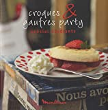 CROQUES & GAUFRES PARTY