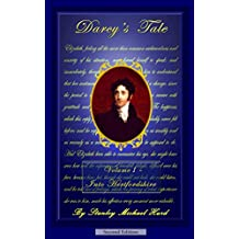 Darcy's Tale, Volume I: Into Hertfordshire