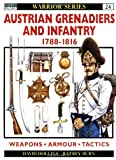 Austrian Grenadiers and Infantry 1788-1816, David Hollins, 1855327422