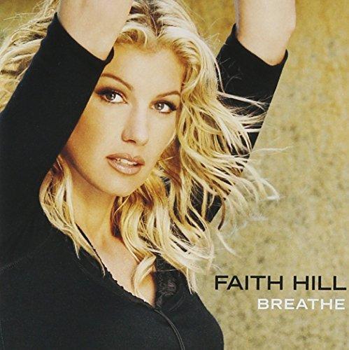 Breathe by Faith Hill (1999-11-09)