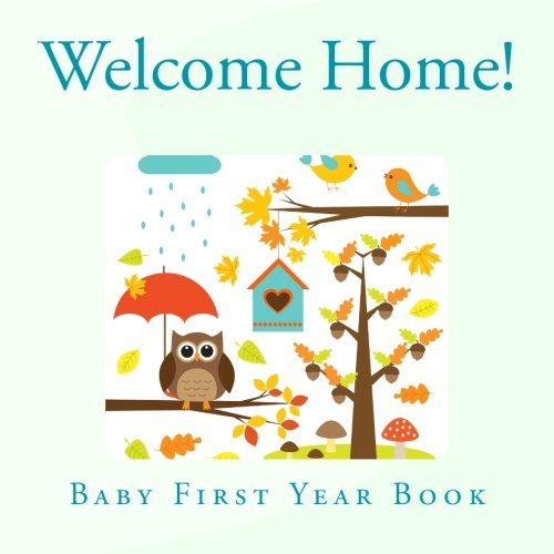 Download Welcome Home!: Baby First Year Journal in All Departments pdf