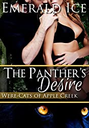 The Panther's Desire (Paranormal Romance, Were-Cats of Apple Creek)