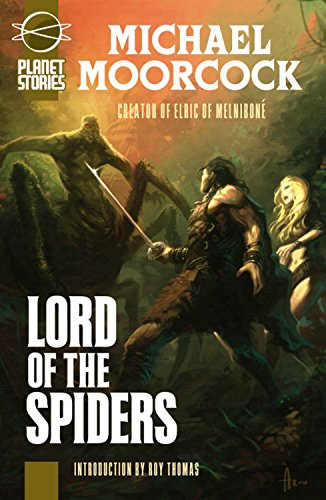 Blade Spider - Lord of the Spiders/Blades of Mars (Planet Stories Library)