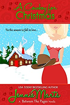 A Cowboy for Christmas: A Between the Pages Holiday Novella (The Page Turners series Book 5) by [Marts, Jennie]