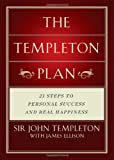 Templeton Plan: 21 Steps to Personal success and Real Happiness