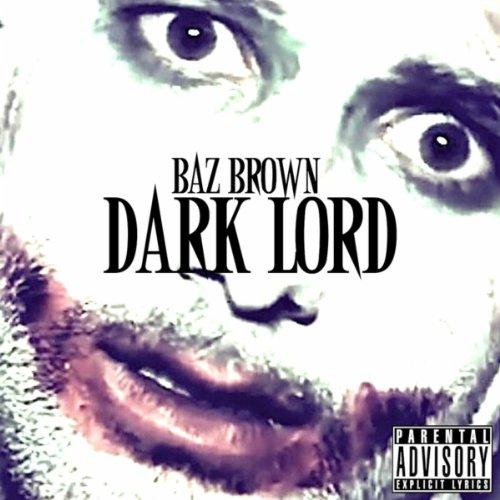 Dark Lord [Explicit]