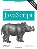 Learning JavaScript : Add Sparkle and Life to Your Web Pages, Powers, Shelley, 0596521871