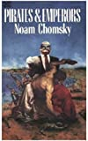 Pirates and Emperors, Noam Chomsky, 0920057934