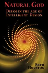 Natural God: Deism in the Age of Intelligent Design Paperback