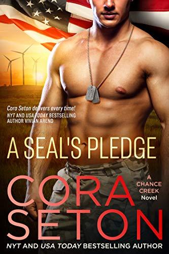 A SEAL's Pledge (SEALs of Chance Creek Book 3)