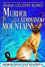 Murder at Catmmando Mountain Georgie Shaw Cozy Mystery #1 (Georgie Shaw Cozy Mystery Series) (English Edition)