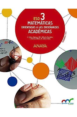 Matemáticas Orientadas A Las Enseñanzas Académicas 3.