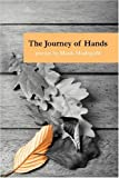 The Journey of Hands, Hank Hudepohl, 1933456760