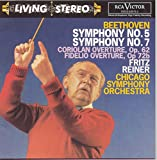 Beethoven: Symphonies Nos. 5 & 7; Coriolan Overture; Fidelio Overture