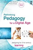 Rethinking Pedagogy for a Digital Age : Designing and Delivering E-Learning, , 0415539978