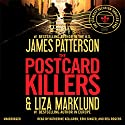 The Postcard Killers Audiobook by James Patterson, Liza Marklund Narrated by Katherine Kellgren, Erik Singer, Reg Rogers
