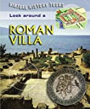Look Around a Roman Villa, Jane Bingham, 1841937231