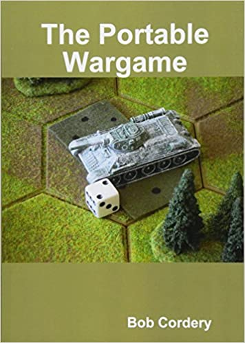 The Portable Wargame: Bob Cordery: 9781326904586: Amazon com: Books