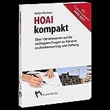 HOAI kompakt: Über 150 Antworten auf die wichtigsten Fragen zu Honorar, Architektenvertrag und Haftung