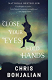 Close Your Eyes, Hold Hands: A Novel (Vintage Contemporaries)