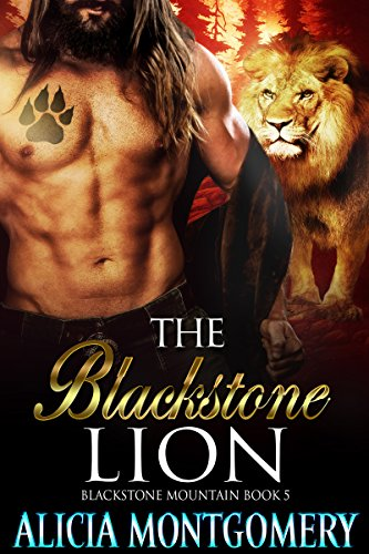 The Blackstone Lion: Blackstone Mountain Book 5