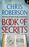 Book of Secrets by Chris Roberson front cover