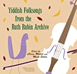 img - for Yiddish Folksongs from the Ruth Rubin Archive book / textbook / text book