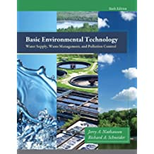 Basic Environmental Technology: Water Supply, Waste Management and Pollution Control (6th Edition)