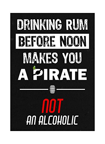 Drinking Rum Before Noon Makes You A Pirate Not An Alcoholic Print Keg Barrel Picture Fun Drinking Humor Bar Sign Alu (Halloween Beer Commercial)
