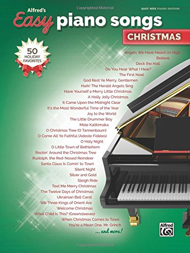 Alfred's Easy Piano Songs -- Christmas: 50 Christmas Favorites Easy Piano Christmas Songs