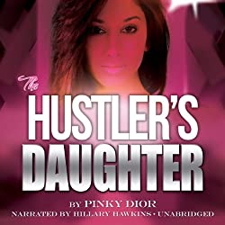 The Hustler's Daughter